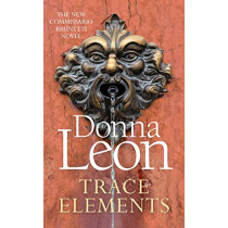 Trace Elements by Donna Leon, 9781785152436