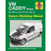 VW Caddy Diesel (Mar '04-Sept '15) 04 to 65 by Mark Storey, 9781785213908