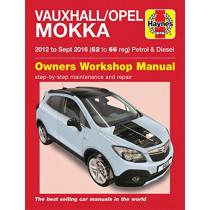Vauxhall/Opel Mokka petrol & diesel ('12-Sept '16) 62 to 66 by John Mead, 9781785214134