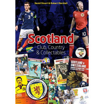 Scotland: Club, Country & Collectables by David Stuart, 9781785315459