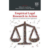 Empirical Legal Research in Action: Reflections on Methods and their Applications by Willem H. van Boom, 9781785362743