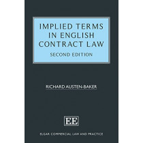 Implied Terms in English Contract Law, Second Edition by Richard Austen-Baker, 9781785365270
