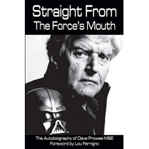 Straight From The Force's Mouth by David Prowse, 9781785384752