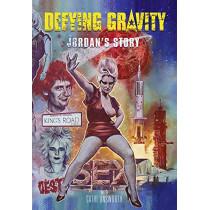 Defying Gravity: Jordan's Story by Cathi Unsworth, 9781785588365