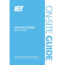 On-Site Guide (BS 7671:2018) by The Institution of Engineering and Technology, 9781785614422