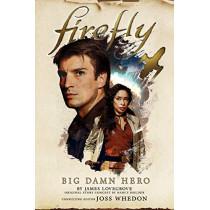 Firefly - Big Damn Hero by Nancy Holder, 9781785658280