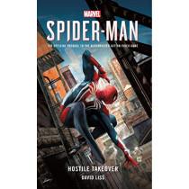 Marvel's SPIDER-MAN: Hostile Takeover by David Liss, 9781785659751