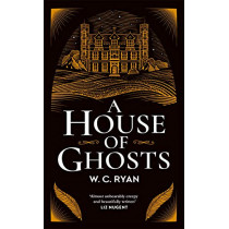 A House of Ghosts: The perfect ghostly golden age mystery by W. C. Ryan, 9781785766510