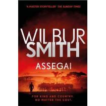 Assegai: The Courtney Series 13 by Wilbur Smith, 9781785766756