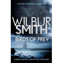 Birds of Prey: The Courtney Series 9 by Wilbur Smith, 9781785766763