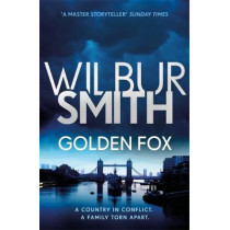 Golden Fox: The Courtney Series 8 by Wilbur Smith, 9781785766824