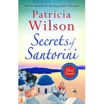 Secrets of Santorini: The perfect holiday read by Patricia Wilson, 9781785768972
