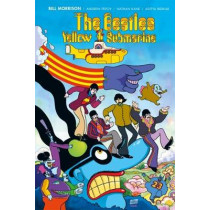 The Beatles Yellow Submarine by Bill Morrison, 9781785863943