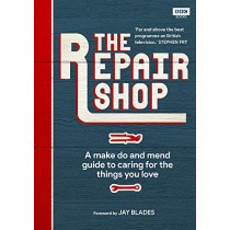 The Repair Shop: A Make Do and Mend Handbook by Karen Farrington, 9781785944604