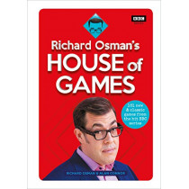 Richard Osman's House of Games: 101 new & classic games from the hit BBC series by Richard Osman, 9781785944628