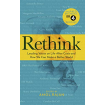 Rethink: How We Can Make a Better World by Amol Rajan, 9781785947179