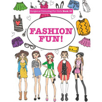 Gorgeous Colouring for Girls - Fashion Fun! by Elizabeth James, 9781785952432