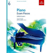 Piano Exam Pieces 2019 & 2020, ABRSM Grade 6: Selected from the 2019 & 2020 syllabus, 9781786010247