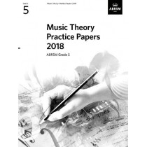 Music Theory Practice Papers 2018, ABRSM Grade 5, 9781786012159