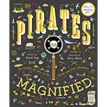 Pirates Magnified: With a 3x Magnifying Glass by David Long, 9781786030276