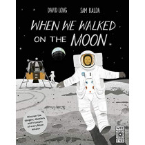 When We Walked on the Moon by David Long, 9781786030917