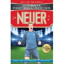 Neuer (Ultimate Football Heroes - Limited International Edition) by Matt & Tom Oldfield, 9781786069351