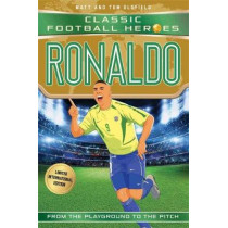 Ronaldo (Classic Football Heroes - Limited International Edition) by Matt Oldfield, 9781786069443