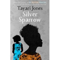 Silver Sparrow by Tayari Jones, 9781786077967