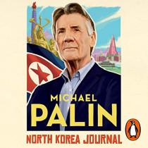 North Korea Journal by Michael Palin, 9781786142917
