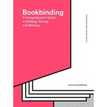 Bookbinding: The Complete Guide to Folding, Sewing & Binding by Franziska Morlok And Miri, 9781786271686