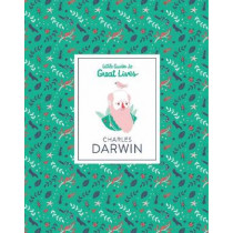 Charles Darwin: Little Guide to Great Lives by Dan Green, 9781786272942