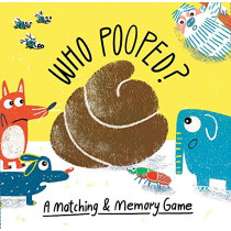 Who Pooped?: A Matching & Memory Game by Boldt, Claudia, 9781786273734