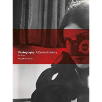 Photography Fifth Edition: A Cultural History by Mary Warner Marien, 9781786277855