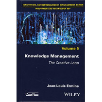 Knowledge Management: The Creative Loop by Jean-Louis Ermine, 9781786301703