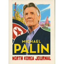 North Korea Journal by Michael Palin, 9781786331908