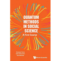 Quantum Methods In Social Science: A First Course by Emmanuel Haven, 9781786342775