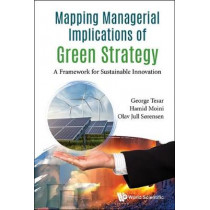 Mapping Managerial Implications Of Green Strategy: A Framework For Sustainable Innovation by George Tesar, 9781786344809