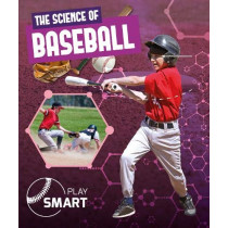 The Science of Baseball by William Anthony, 9781786376541
