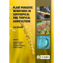 Plant Parasitic Nematodes in Subtropical and Tropical Agriculture by Professor Richard Sikora, 9781786391247