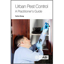 Urban Pest Control: A Practitioner's Guide by Partho Dhang, 9781786395146
