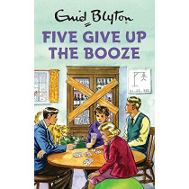 Five Give Up the Booze by Bruno Vincent, 9781786482266