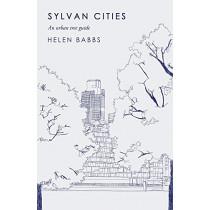 Sylvan Cities: An Urban Tree Guide by Helen Babbs, 9781786493644