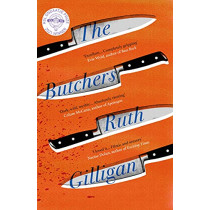The Butchers by Ruth Gilligan, 9781786499462