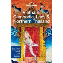 Lonely Planet Vietnam, Cambodia, Laos & Northern Thailand by Lonely Planet, 9781786570307