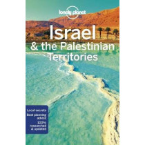 Lonely Planet Israel & the Palestinian Territories by Lonely Planet, 9781786570567