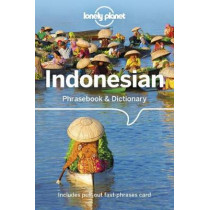 Lonely Planet Indonesian Phrasebook & Dictionary by Lonely Planet, 9781786570697