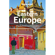 Lonely Planet Eastern Europe Phrasebook & Dictionary by Lonely Planet, 9781786572844