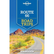 Lonely Planet Route 66 Road Trips by Lonely Planet, 9781786573582