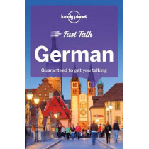 Lonely Planet Fast Talk German by Lonely Planet, 9781786573865