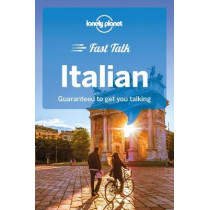 Lonely Planet Fast Talk Italian, 9781786573889